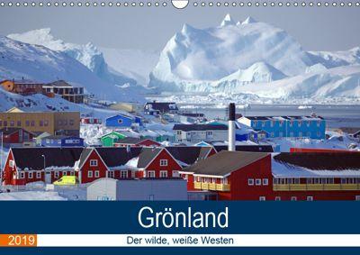 Grönland - Der wilde, weiße Westen (Wandkalender 2019 DIN A3 quer), Reinhard Pantke