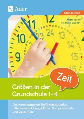 Größen in der Grundschule 1-4, Zeit, Juliane Rusch, Stephanie Wunder