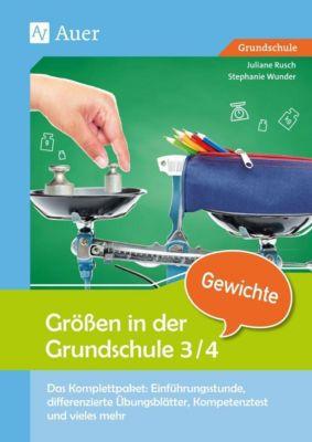 Grössen in der Grundschule 3/4, Gewichte, Juliane Rusch, Stephanie Wunder