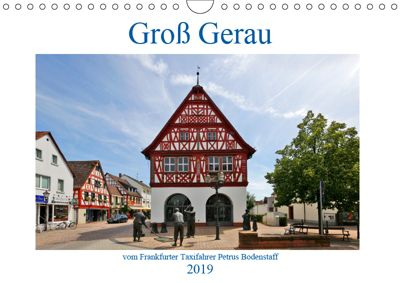 Groß Gerau vom Taxifahrer Petrus Bodenstaff (Wandkalender 2019 DIN A4 quer), Petrus Bodenstaff