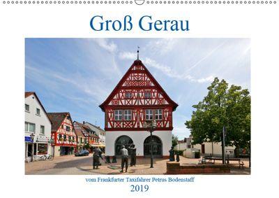 Groß Gerau vom Taxifahrer Petrus Bodenstaff (Wandkalender 2019 DIN A2 quer), Petrus Bodenstaff