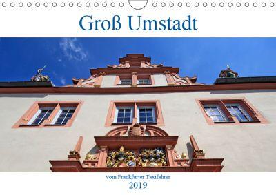 Groß Umstadt vom Frankfurter Taxifahrer (Wandkalender 2019 DIN A4 quer), Petrus Bodenstaff