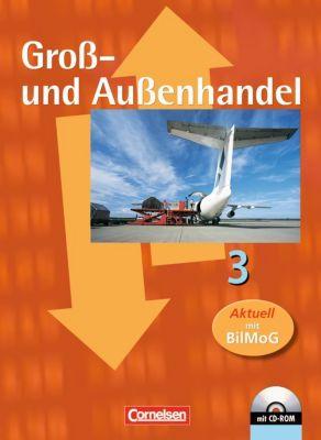 Groß- und Außenhandel: Bd.3 Fachkunde, m. CD-ROM, Hans-Peter von den Bergen, Christian Fritz, Ute Morgenstern, Michael Piek, Josef Schnettler