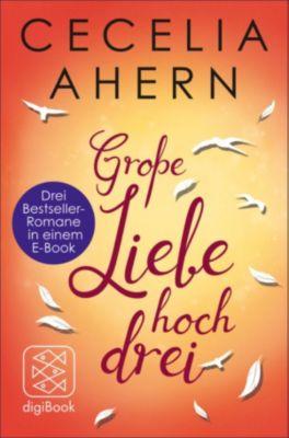Große Liebe hoch drei, Cecelia Ahern