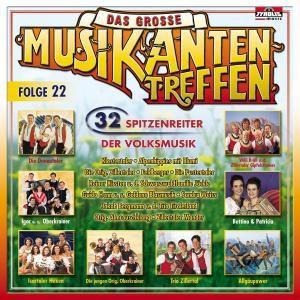 Große Musikantentreffen - Folge 22, Diverse Interpreten
