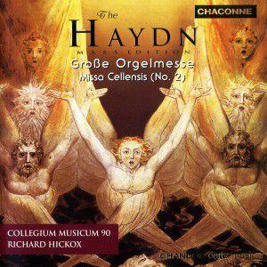 Grosse Orgelmesse - Missa Cellensis, Collegium Musicum 90, R. Hickox