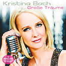 Grosse Träume, Kristina Bach