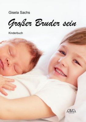Grosser Bruder sein, Gisela Sachs