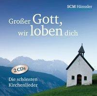 Großer Gott wir loben dich, 2 Audio-CDs
