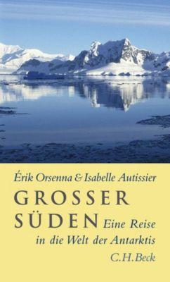 Großer Süden, Érik Orsenna, Isabelle Autissier