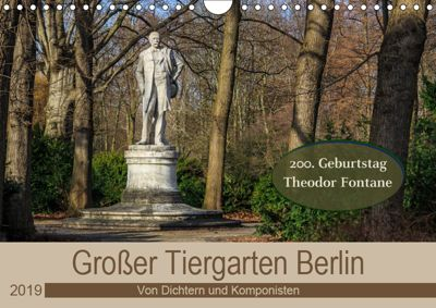 Grosser Tiergarten Berlin - Von Dichtern und Komponisten (Wandkalender 2019 DIN A4 quer), ReDi Fotografie