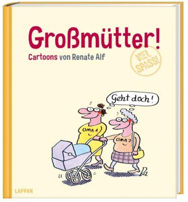 Großmütter!, Renate Alf