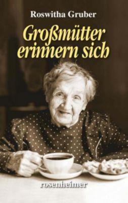 Großmütter erinnern sich - Roswitha Gruber pdf epub