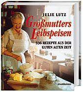 Grossmutters Leibspeisen, Julie Lutz