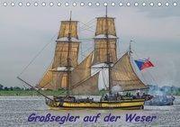 Großsegler auf der Weser (Tischkalender 2019 DIN A5 quer), Peter Morgenroth