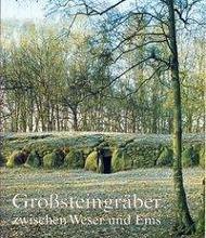 Grosssteingräber zwischen Weser und Ems, Mamoun Fansa