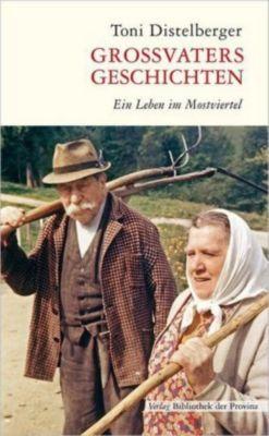 Großvaters Geschichten - Toni Distelberger pdf epub