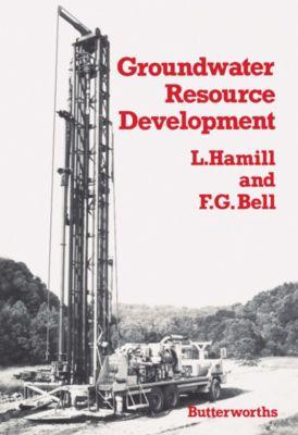 Groundwater Resource Development, F G Bell, L Hamill