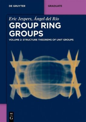 Group Ring Groups, Eric Jespers, Angel Del Rio