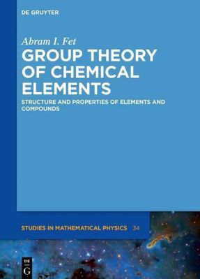 Group Theory of Chemical Elements, Abram Ilyich Fet