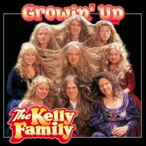 Growin' Up, The Kelly Family