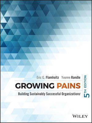 Growing Pains, Eric G. Flamholtz, Yvonne Randle