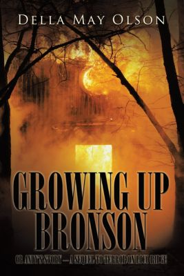Growing up Bronson, Della May Olson