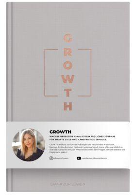 GROWTH - Diana Zur Löwen |
