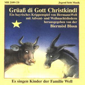 Grüass Di Gott Christkindl, Biermösl Blosn, Well-kinder