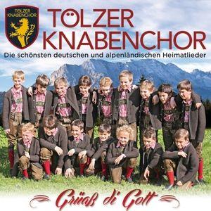 Grüass Di Gott-Die Schönsten, Tölzer Knabenchor