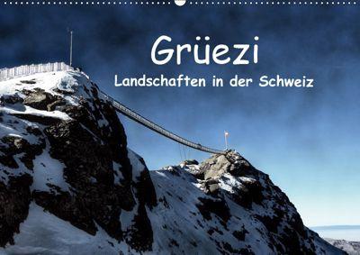 Grüezi . Landschaften in der Schweiz (Wandkalender 2019 DIN A2 quer), Susan Michel