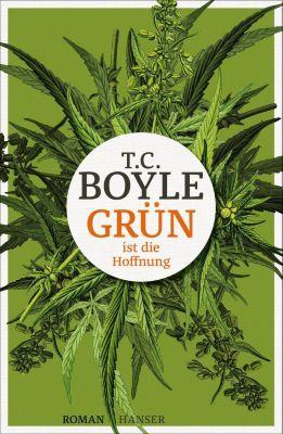 Grün ist die Hoffnung, T. C. Boyle