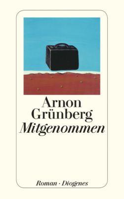 Grünberg, A: Mitgenommen - Arnon Grünberg |