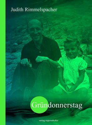 Gründonnerstag - Judith Rimmelspacher |