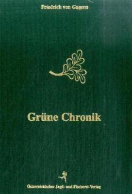 Grüne Chronik, Friedrich von Gagern