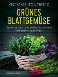 Grüne Heiler - Victoria Boutenko |