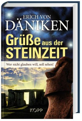 Grüsse aus der Steinzeit, Erich von Däniken
