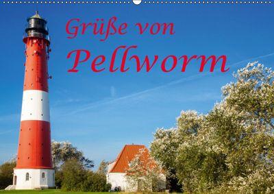 Grüsse von Pellworm (Wandkalender 2019 DIN A2 quer), D. E. T. photo impressions