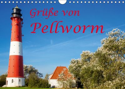 Grüße von Pellworm (Wandkalender 2019 DIN A4 quer), D. E. T. photo impressions