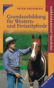 Grundausbildung für Westernpferde, Peter Kreinberg