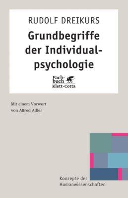Grundbegriffe der Individualpsychologie, Rudolf Dreikurs