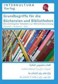 Grundbegriffe für die Büchereien und Bibliotheken, Interkultura Verlag