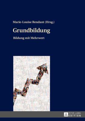 Grundbildung, Marie-Louise Rendant