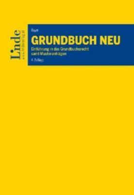Grundbuch Neu (f. Österreich), Reinhard Bayer