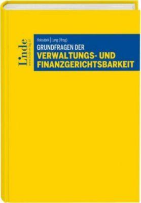 Grundfragen der Verwaltungs- und Finanzgerichtsbarkeit (f. Österreich)