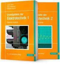 Grundgebiete der Elektrotechnik: .1+2 Stationäre Vörgänge; Zeitabhängige Vorgänge, 2 Bde.