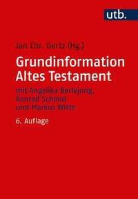 Grundinformation Altes Testament - Jan Christian Gertz pdf epub