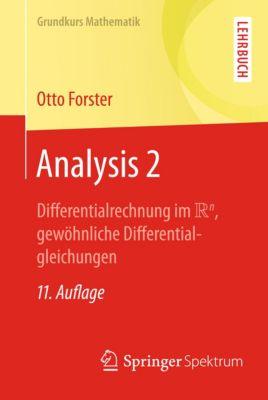 Grundkurs Mathematik: Analysis 2, Otto Forster