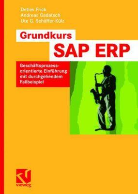 Grundkurs SAP ERP, Detlev Frick, Andreas Gadatsch, Ute G. Schäffer-Külz
