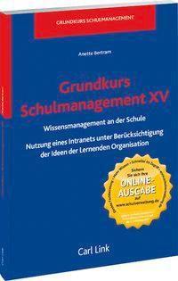 Grundkurs Schulmanagement XV, Anette Bertram
